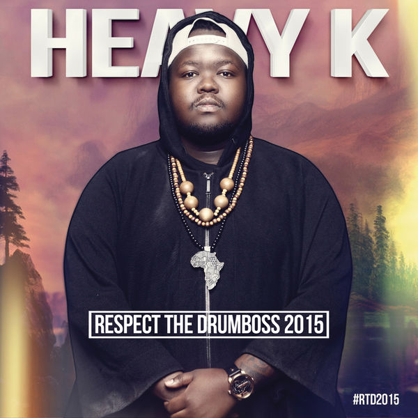 heavy k respect the drumboss 2015 album