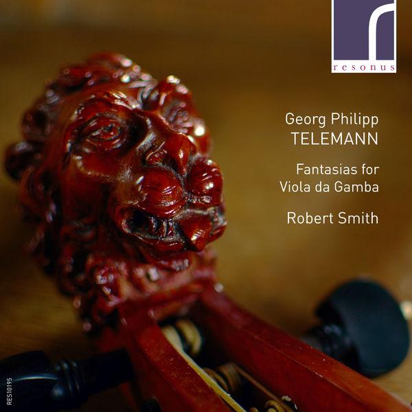 Georg Philipp Telemann - Telemann: Fantasias for Viola da Gamba