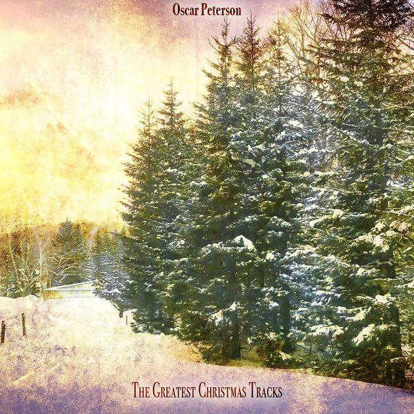 Oscar Peterson - The Greatest Christmas Tracks