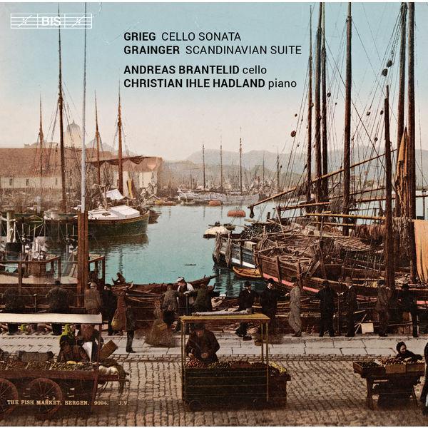 Andreas Brantelid - Grieg: Cello Sonata - Grainger: La Scandinavie
