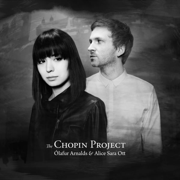Ólafur Arnalds - The Chopin Project