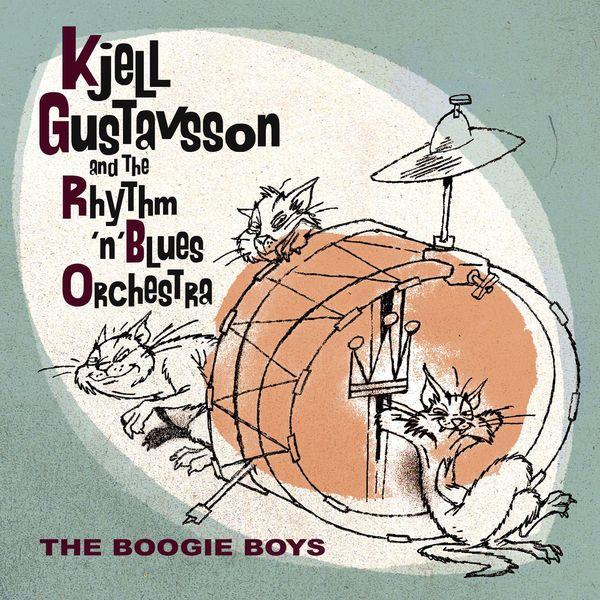 Kjell Gustavsson Rhythm & Blues Orchestra - The Boogie Boys