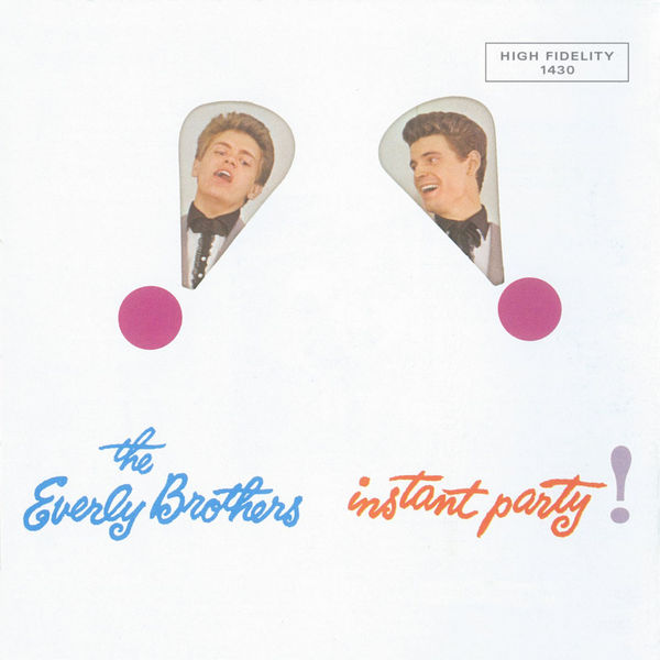 The Everly Brothers - Instant Party