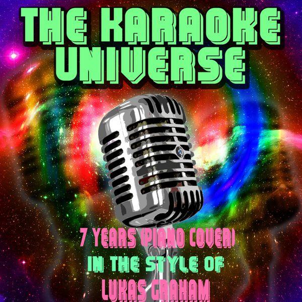 7 Years Piano Chord Coverkaraoke Versionin The Style Of Lukas