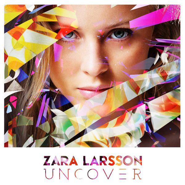 Zara larsson uncover mp3 скачать