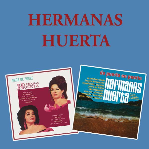 Hermanas Huerta - Interpretan a Agustín Lara / De Puerto en Puerto