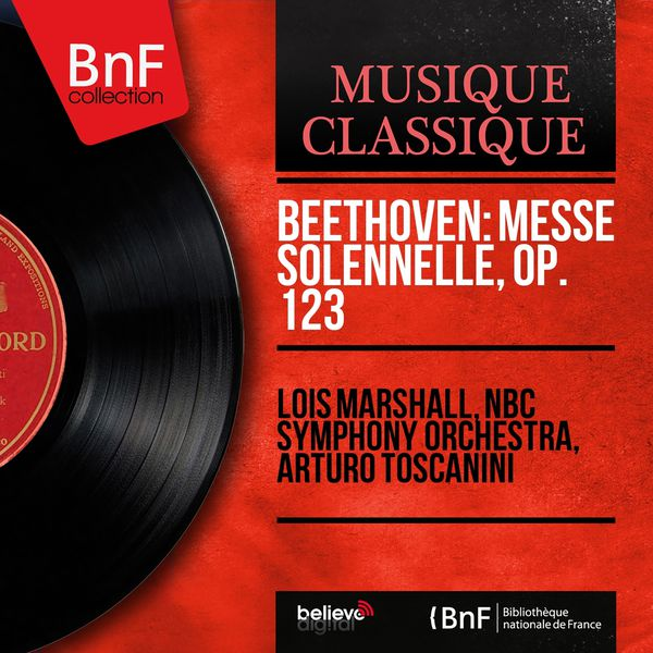 Lois Marshall - Beethoven: Messe solennelle, Op. 123 (Mono Version)