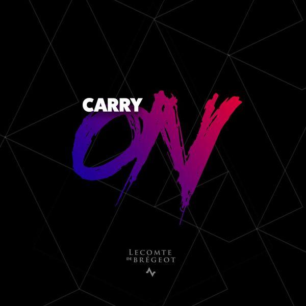 Lecomte De Brégeot - Carry On