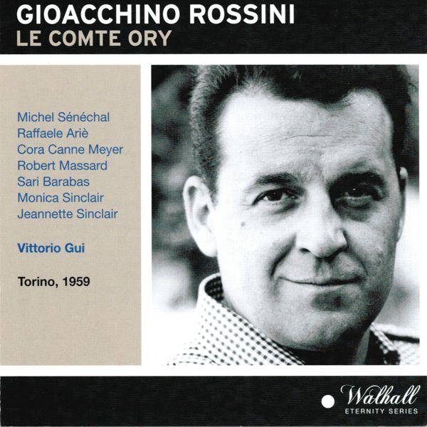 Vittorio Gui - Gioacchino Rossini : Le Comte Ory