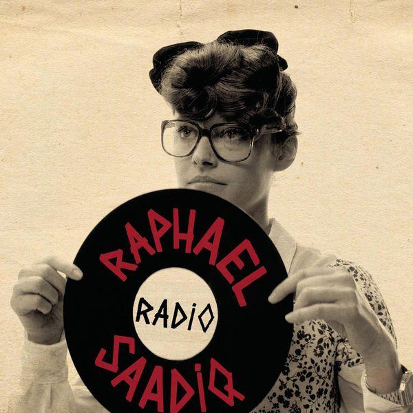 Raphael Saadiq - Radio