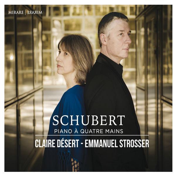 Claire Désert - Schubert: Piano à quatre mains