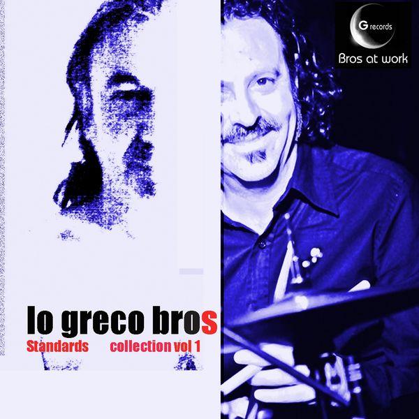 Lo Greco Bros - Standards Collection, Vol .1