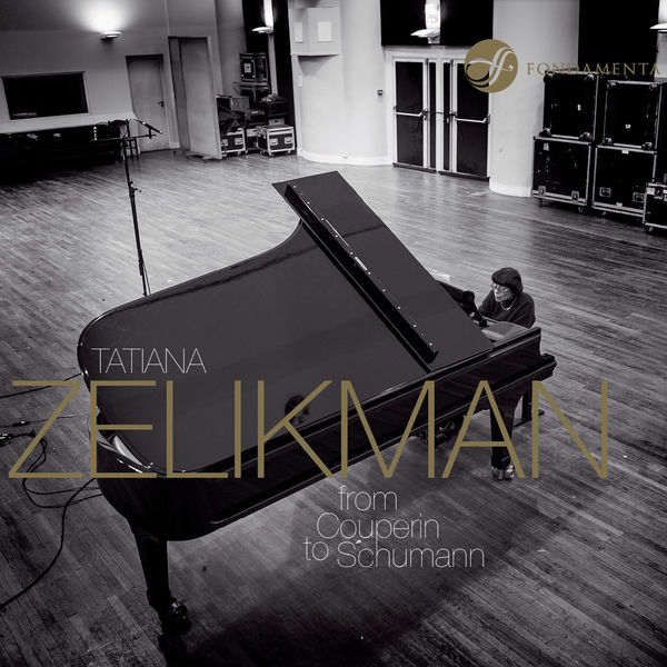 Tatiana Zelikman - From Couperin to Schumann