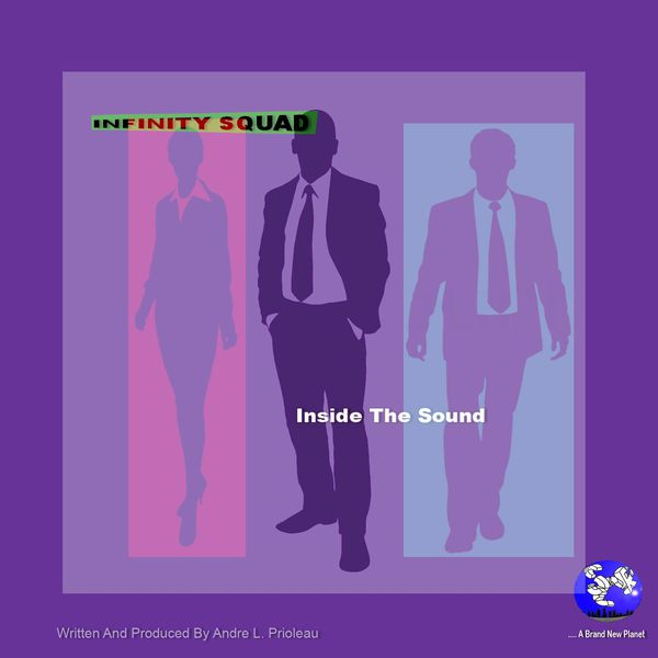 Infinity Squad - Inside the Sound
