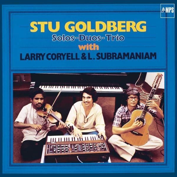 Stu Goldberg - Solos, Duos, Trio