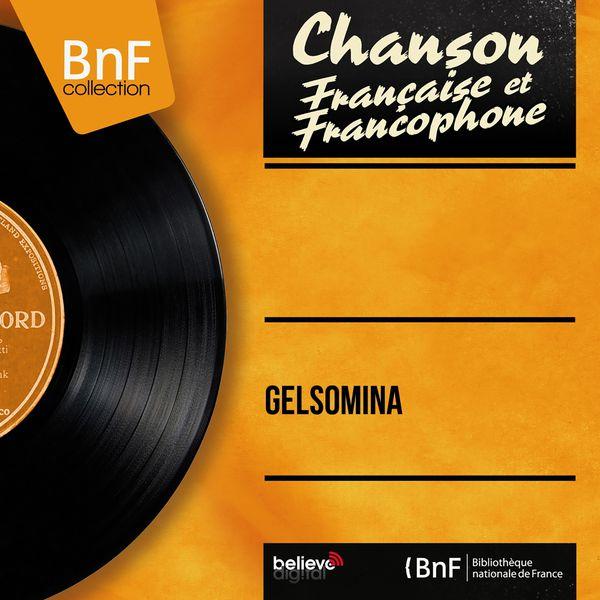 Various Artists - Gelsomina (Mono version)
