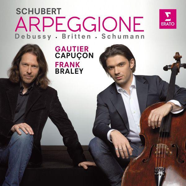 Gautier Capuçon - Schubert, Schumann, Debussy & Britten