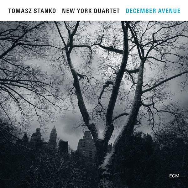 Tomasz Stanko - December Avenue