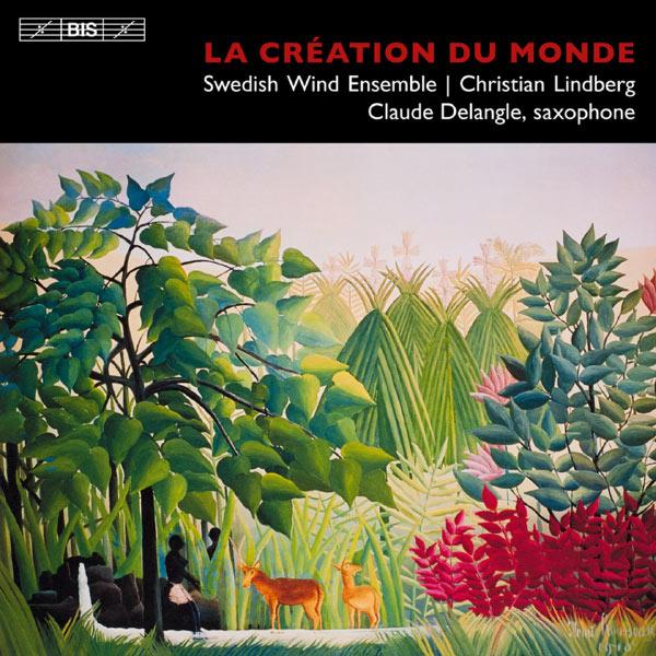 Claude Delangle - La Création du monde (Williams, Milhaud, Boutry...)