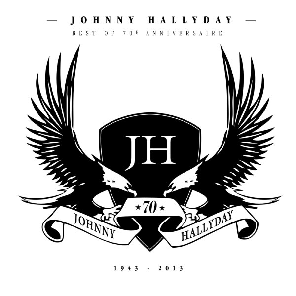 Johnny Hallyday - Best Of 70e Anniversaire