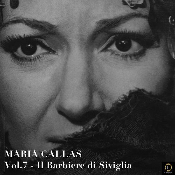 Maria Callas - Maria Callas, Vol. 7: Il Barbiere Di Siviglia