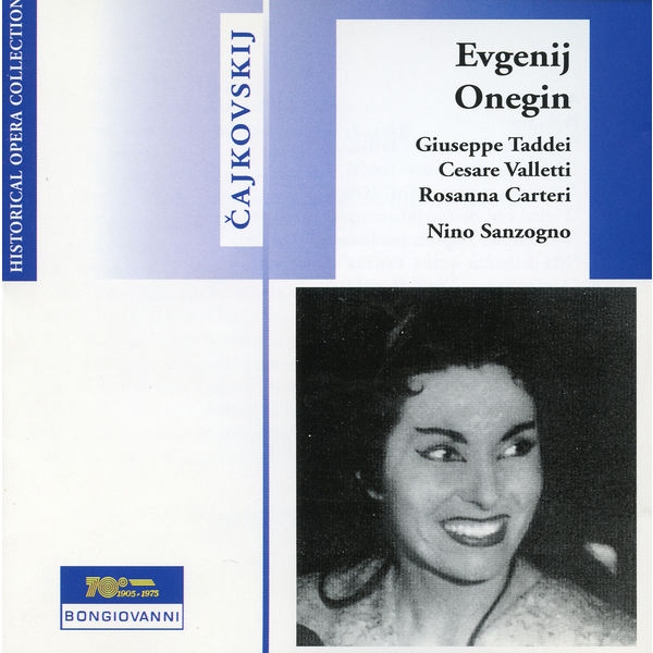 Nino Sanzogno - Tchaikovsky: Eugene Onegin, Op. 24, TH 5 (Sung in Italian)