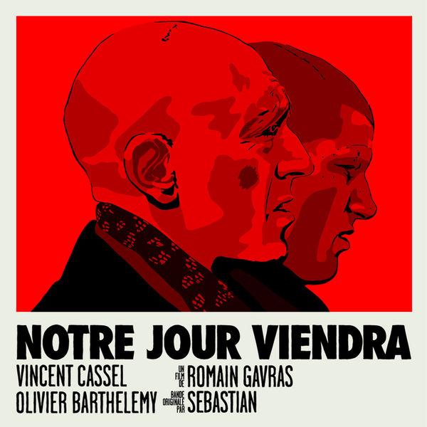 "SebastiAn - Bande Originale du Film de ""Notre jour viendra"" (2010)"