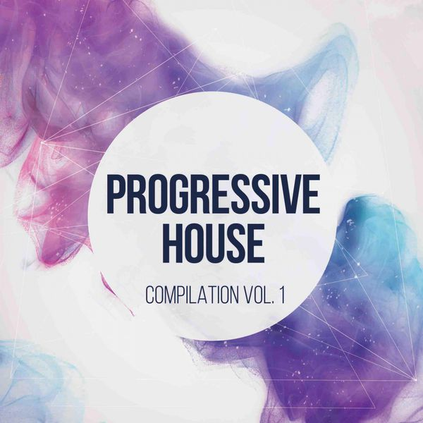 Progressive house vol 1 progressive house music for Progressive house classics