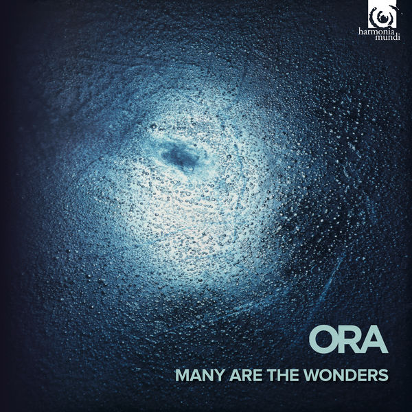 Ora - Many are the wonders