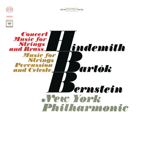 Leonard Bernstein - Bartók: Music for Strings, Percussion and Celesta, Sz. 106 - Hindemith: Concert Music for String Orchestra and Brass, Op. 50 ((Remastered))