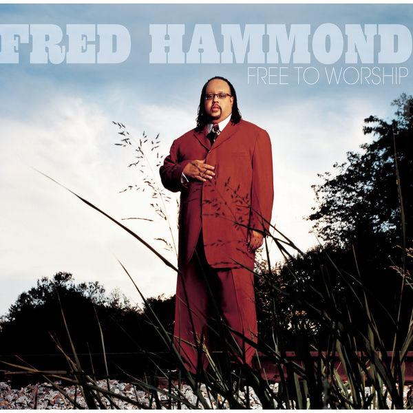 Album Free To Worship, Fred Hammond | Qobuz: download and