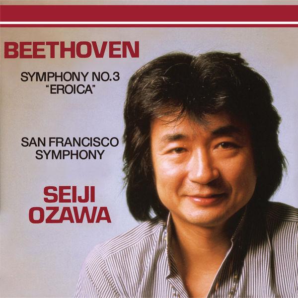 "San Francisco Symphony - Beethoven: Symphony No.3 - ""Eroica"""