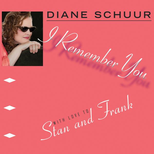 Diane Schuur - I Remember You