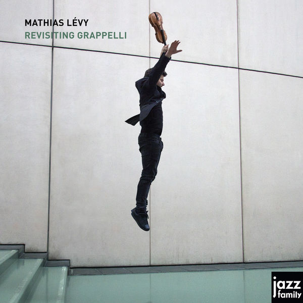 Mathias Lévy - Revisiting Grappelli