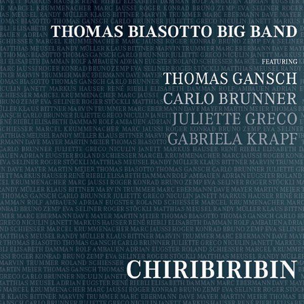 Thomas Biasotto Big Band - Chiribiribin