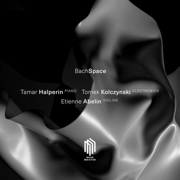 Tamar Halperin - Constellation 999: 999 After BWV 999 & BWV 1018