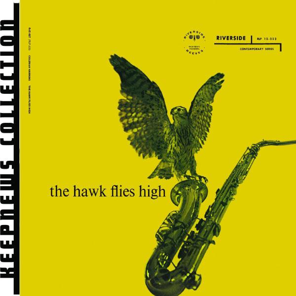 Coleman Hawkins The Hawk Flies High (Keepnews Collection) (Album Version)
