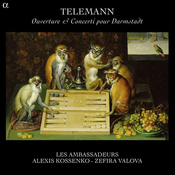 Alexis Kossenko - Telemann: Ouverture, Concerti pour Darmstadt