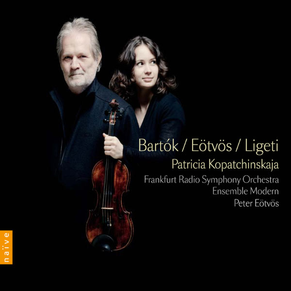 Patricia Kopatchinskaja - Bartok: Violin Concerto No. 2 / Eötvös: Seven & Ligeti: Violin Concerto