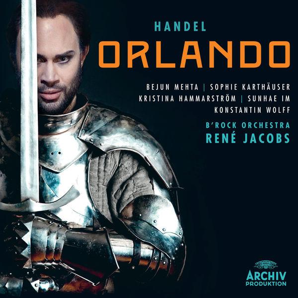 Bejun Mehta - Georg Friedrich Händel : Orlando