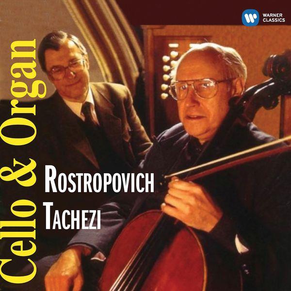 Mstislav Rostropovich - Cello & Organ Recital