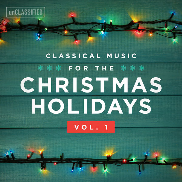 Worcester Cathedral Choir - Classical Music for the Christmas Holiday, Vol. 1