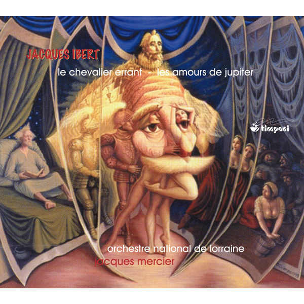 Jacques Mercier - Ibert : Le chevalier errant - Les amours de Jupiter
