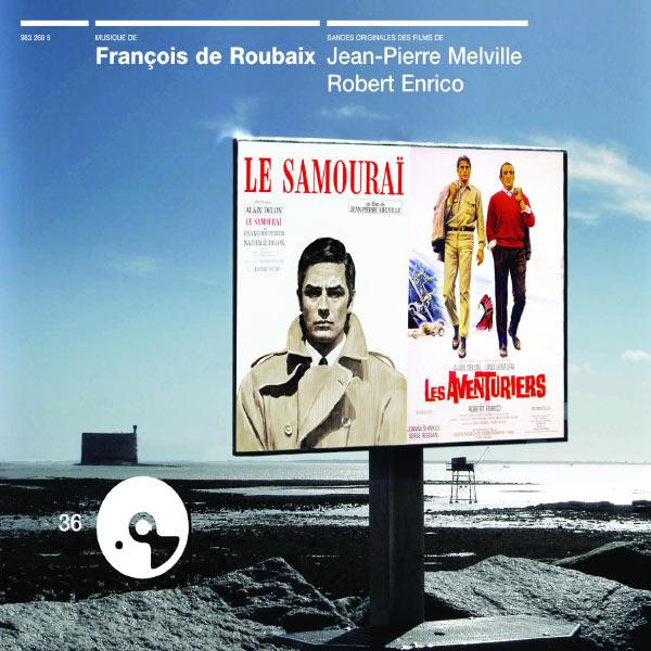 François de Roubaix - Le Samouraï / Les Aventuriers