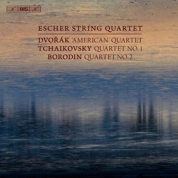 Escher String Quartet - Dvořák, Tchaikovsky, Borodin : String Quartets