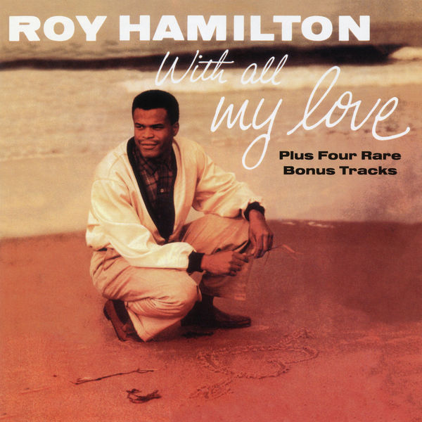 Roy Hamilton - With All My Love (Expanded Edition)