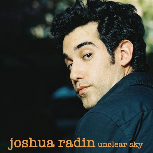 Joshua Radin - Unclear Sky