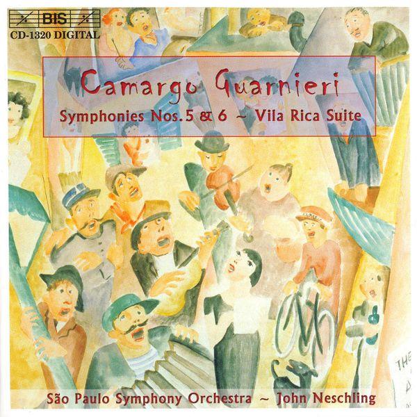John Neschling - Camargo Guarnieri : Symphonie No. 5, Suite Vila Rica, Symphonie No. 6