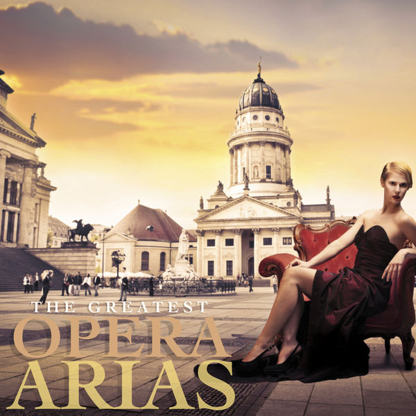 Various Artists - The Greatest Opera Arias