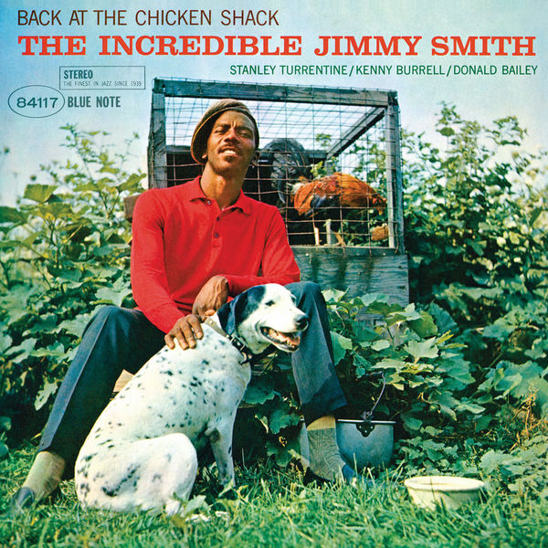 Jimmy Smith - Back At The Chicken Shack: The Incredible Jimmy Smith